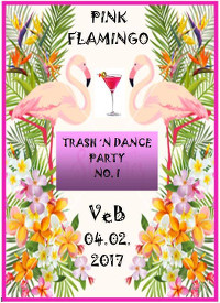 Pink Flamingo Trash'n'Dance-Party im VeB Lübeck am 4.2.17